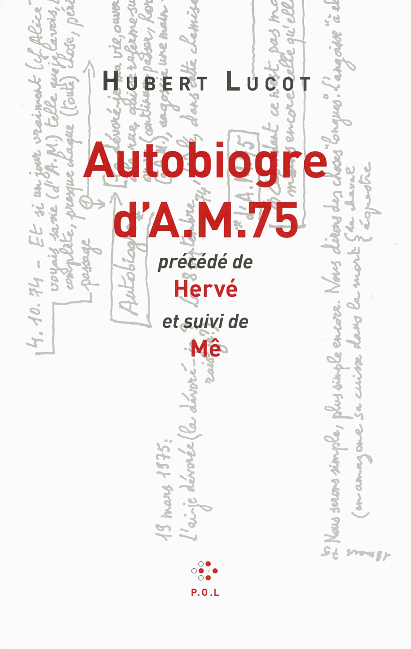 Autobiogre d'AM 75/Hervé/Mê par Lucot