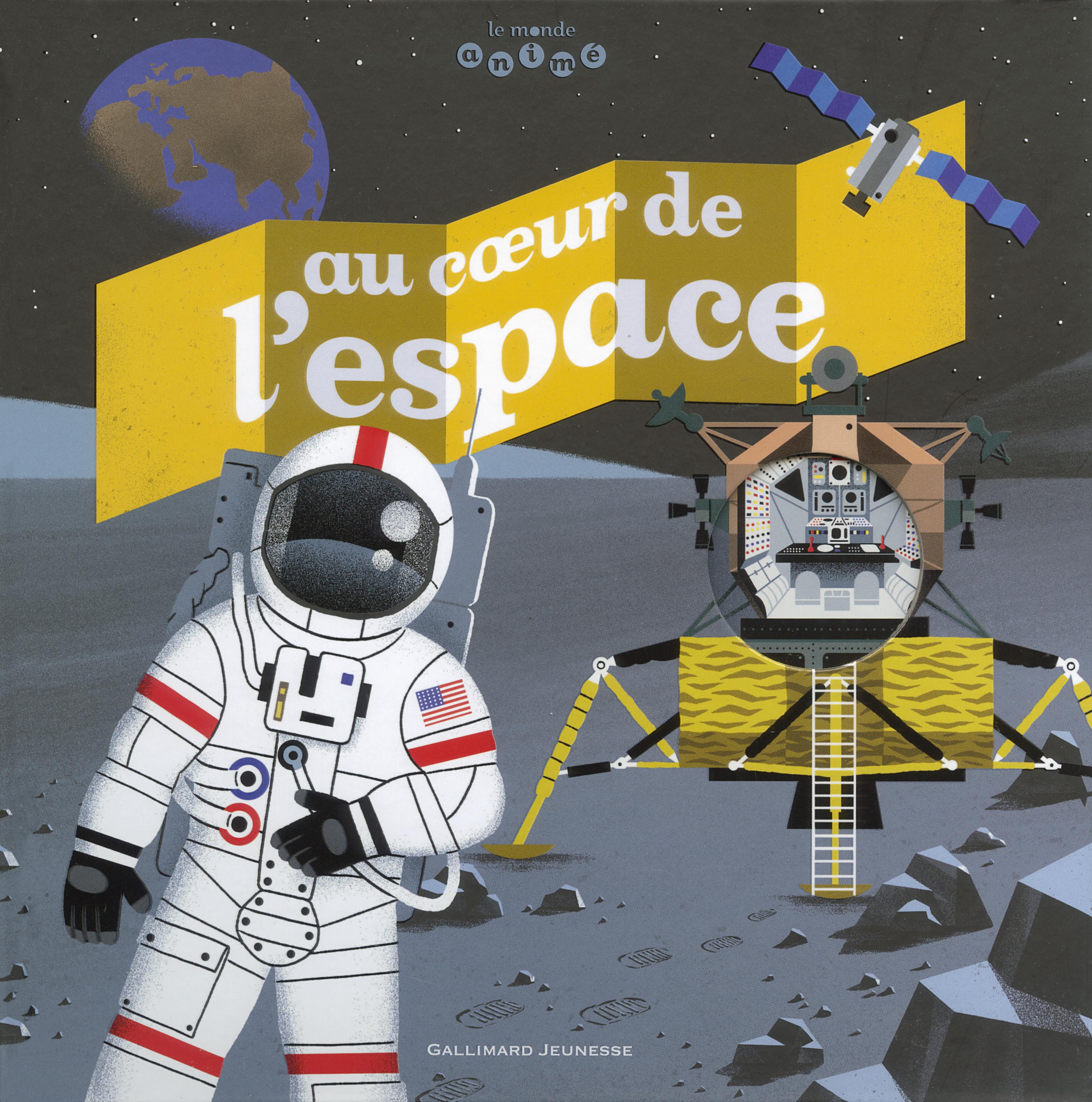 Livre Au Cœur De L Espace Gallimard Jeunesse