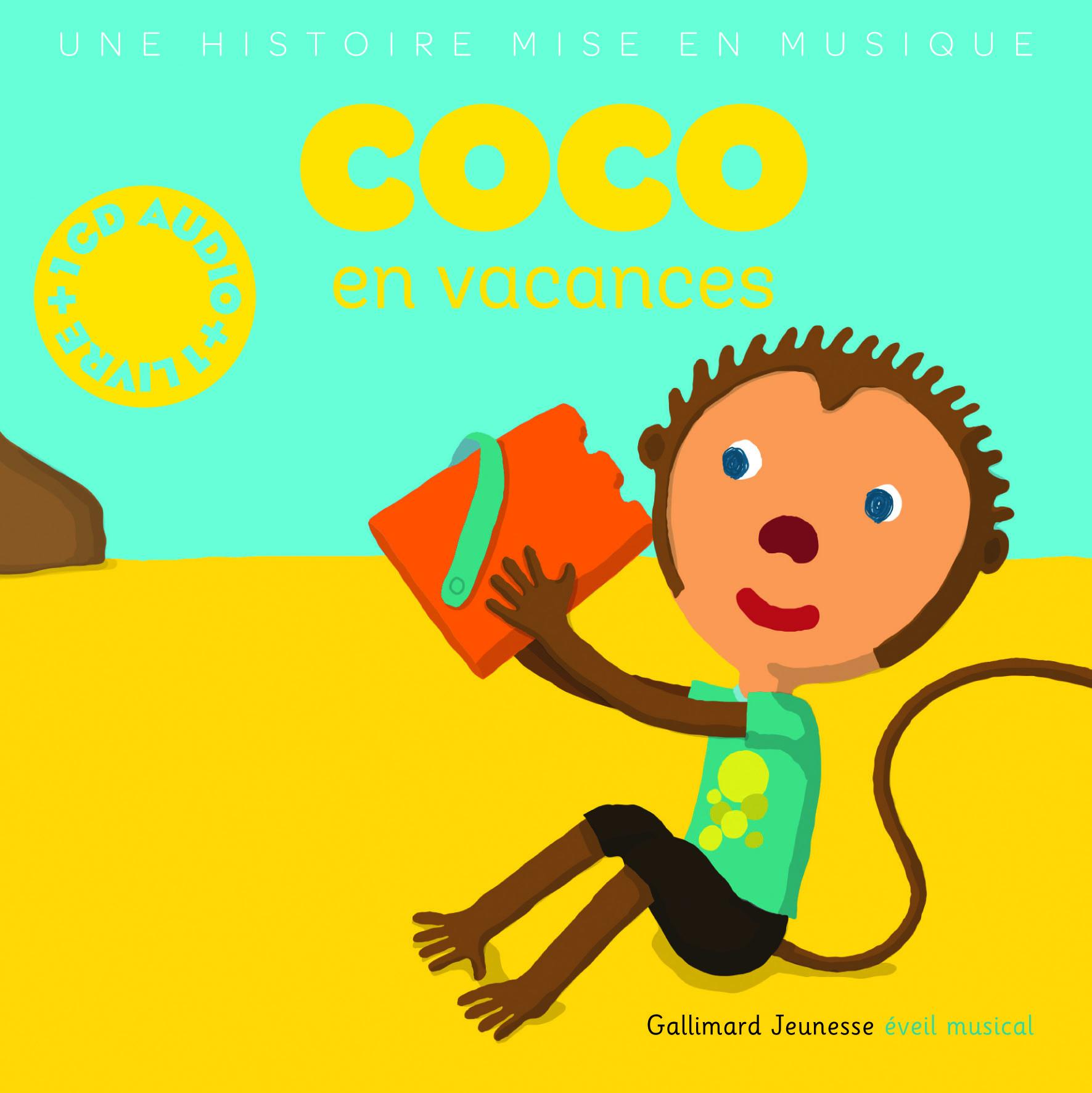 Livre Coco En Vacances Gallimard Jeunesse